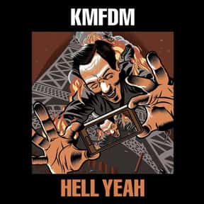 Hell Yeah is listed (or ranked) 14 on the list The Best KMFDM Albums of All Time
