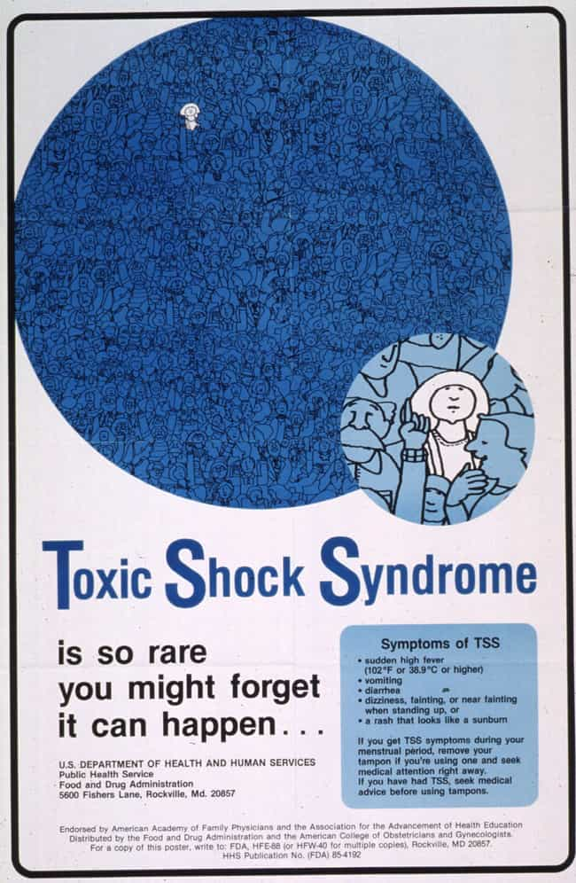 A Brand Of Tampons In The 1970... is listed (or ranked) 4 on the list Gruesome Facts You Need To Know About Toxic Shock Syndrome That May Save Your Life