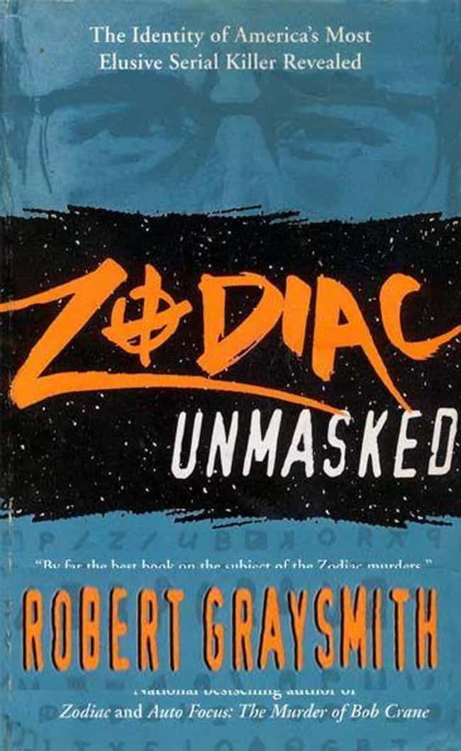 Zodiac Unmasked: The Identity ... is listed (or ranked) 1 on the list Books That Have Been Banned In Prisons