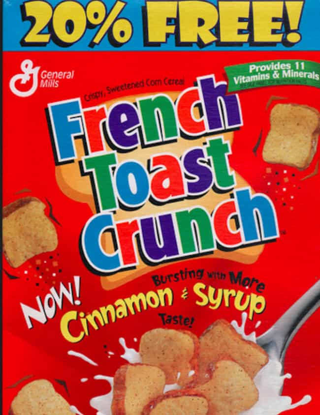 French Toast Crunch is listed (or ranked) 1 on the list Discontinued '90s Cereals You Totally Forgot About