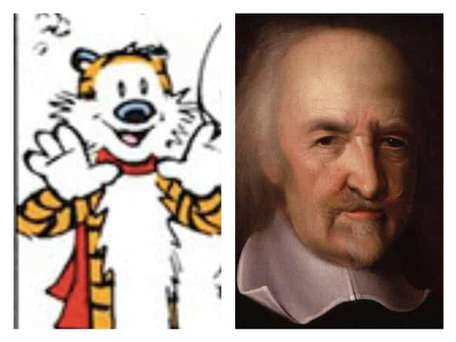 Hobbes Is Named For An E... is listed (or ranked) 4 on the list The Surprisingly Dark Political Philosophy of Calvin And Hobbes That You Definitely Missed As A Kid