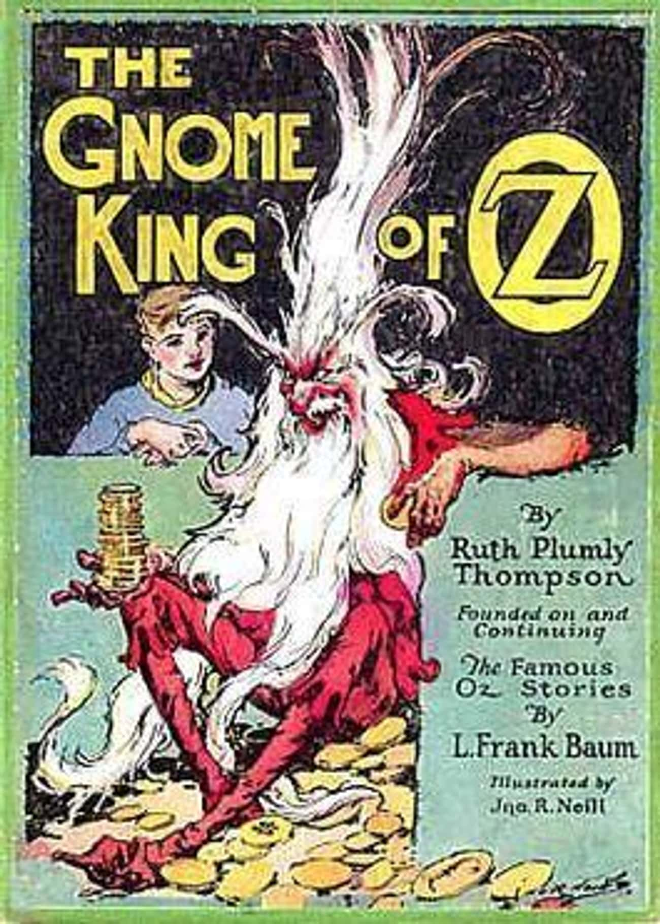 The Main Villain Is Half-Gnome is listed (or ranked) 4 on the list The Original 'Wizard of Oz' Books Are Shockingly Violent Compared To The Judy Garland Classic