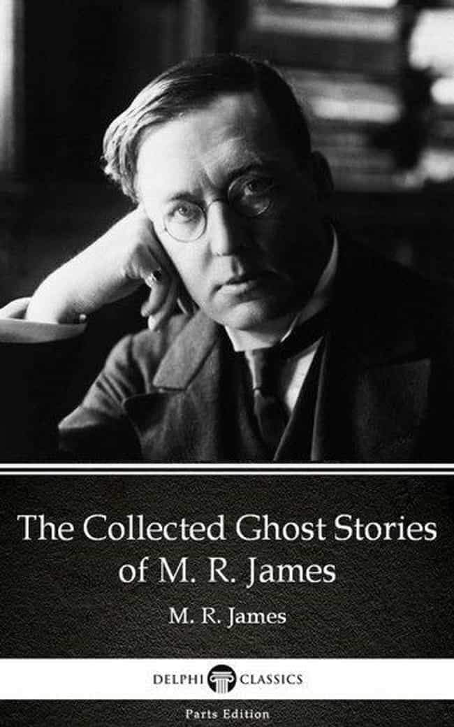 M.R. James Wrote An Early 20th... is listed (or ranked) 3 on the list This Creepypasta Has Been Horrifying All Who Hear It For 150 Years