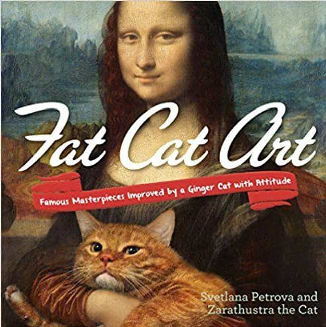 Fat Cat Art: Famous Mast... is listed (or ranked) 4 on the list The Best Coffee Table Books for Cat Lovers
