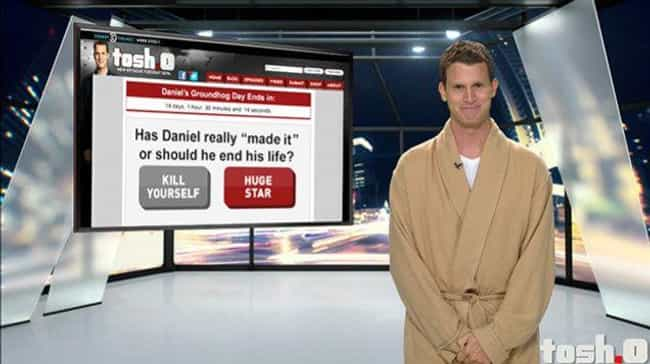 His Website Used To Have A Clo... is listed (or ranked) 3 on the list What The Heck Ever Happened To Daniel Tosh?
