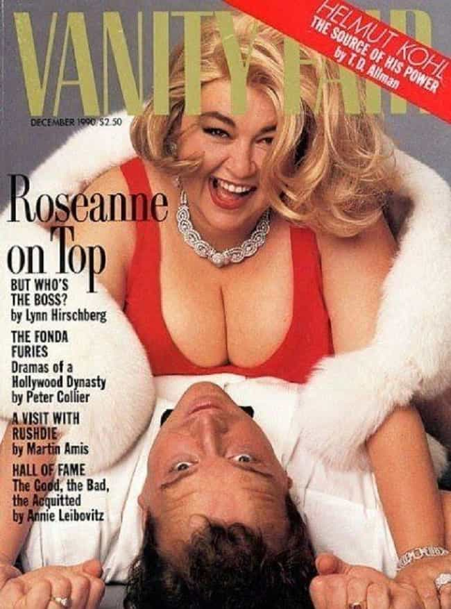 Vanity Fair Admitted The... is listed (or ranked) 3 on the list 11 Stories From Tom Arnold And Roseanne Barr's Marriage