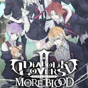 Diabolik Lovers II: More,Blood is listed (or ranked) 22 on the list The Best Romance Anime on Hulu