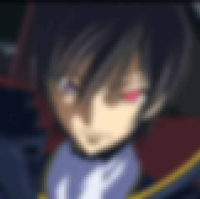 Change, Make It Happen is listed (or ranked) 2 on the list The Best Lelouch Lamperouge Quotes