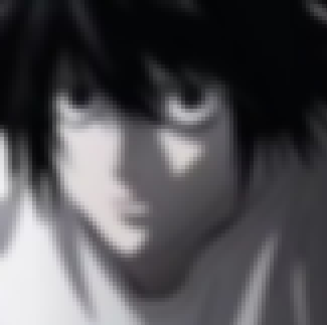 Types Of Monsters is listed (or ranked) 4 on the list The Best L Lawliet Quotes