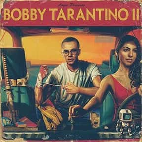 Bobby Tarantino II is listed (or ranked) 2 on the list The Best Mixtapes of 2018