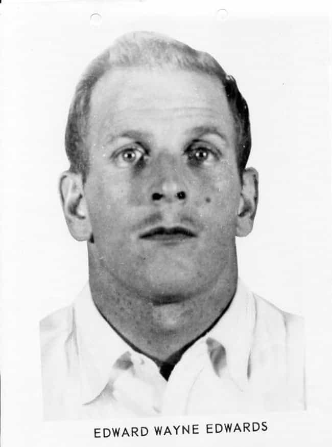 In 1961, Edwards Appeared On T... is listed (or ranked) 4 on the list This Man Was A Burgeoning Serial Killer, Until His Daughter Figured Out His Horrifying Secret Life