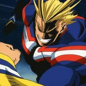 All Might is listed (or ranked) 4 on the list The Most Powerful Anime Characters of All Time
