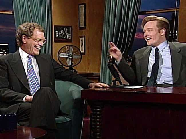 David Letterman Saved His Care... is listed (or ranked) 1 on the list Things Most People Don't Know About Conan O'Brien