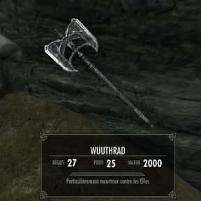 Wuuthrad is listed (or ranked) 17 on the list The Rarest, Strongest Weapons In Skyrim, Ranked
