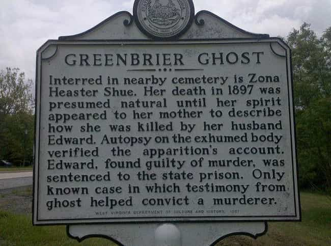 The Greenbrier Ghost Allegedly... is listed (or ranked) 2 on the list 10 Times The Supernatural Saved Lives And Served Up Justice