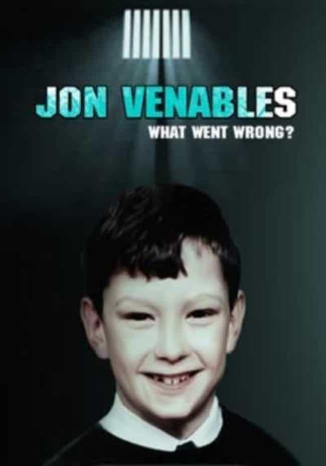 Venables Is Demanding Plastic ... is listed (or ranked) 1 on the list Jon Venables, Half Of Child Murder-Duo, Demands Taxpayers Pay For Plastic Surgery