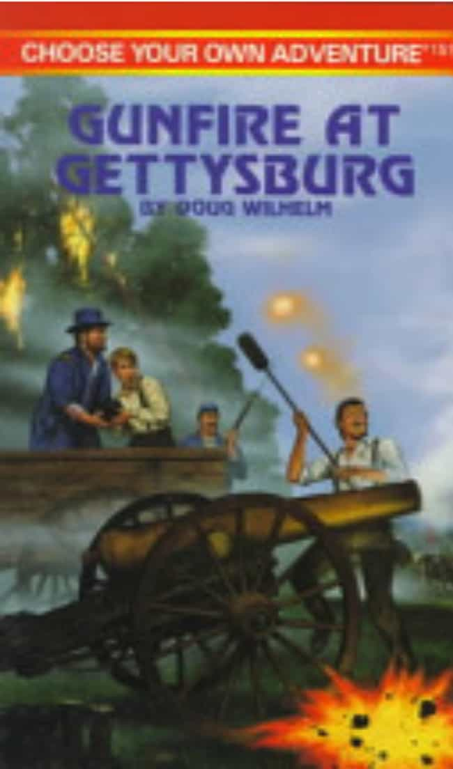 'Gunfire At Gettysburg' ... is listed (or ranked) 3 on the list The Scariest 'Choose Your Own Adventure Books' That Terrified You As A Child