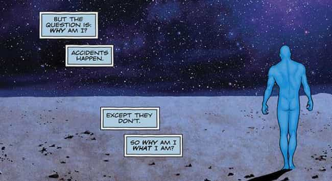 Doctor Manhattan Is Awar... is listed (or ranked) 2 on the list Fan Theories About Watchmen That Make The Comic Way Better, Even If You've Read It 100 Times
