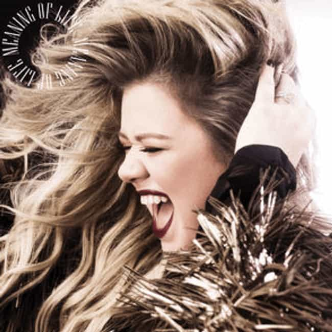 Meaning of Life is listed (or ranked) 2 on the list The Best Kelly Clarkson Albums of All Time
