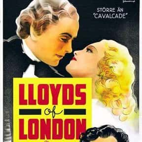 Lloyds of London is listed (or ranked) 9 on the list The Best Costume Drama Movies