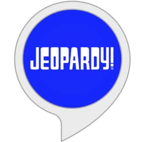 Jeopardy! is listed (or ranked) 7 on the list The Most Essential Alexa Skills