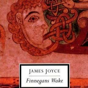 Finnegan's Wake is listed (or ranked) 20 on the list The Most Overrated Classics You Were Forced To Read In High School
