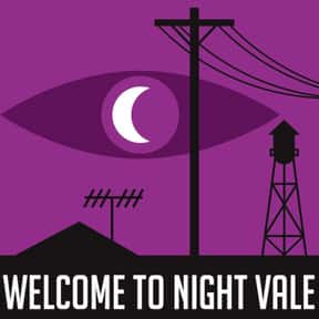 Welcome To Night Vale is listed (or ranked) 7 on the list The Best Scripted Podcasts