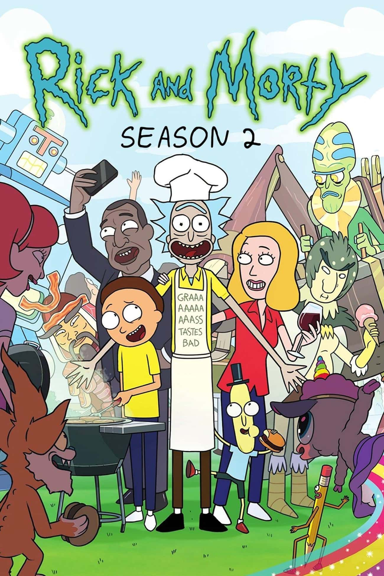 Rick and Morty - Season 2 is listed (or ranked) 1 on the list The Best Seasons of 'Rick and Morty'