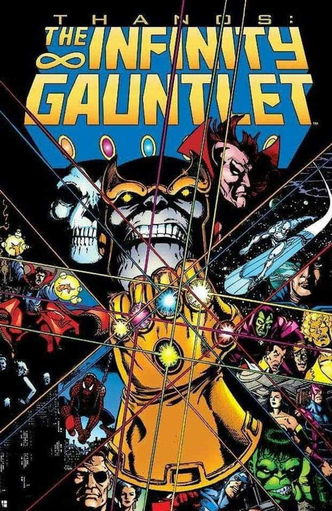 Infinity Gauntlet is listed (or ranked) 1 on the list Comic Storylines That Will Influence Avengers 4