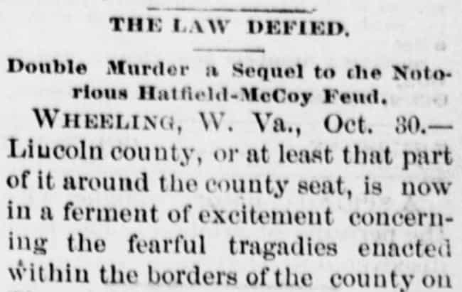 The Double Murder Made N... is listed (or ranked) 1 on the list In 1889, A Mob Murdered Green McCoy And Milt Haley Deep In The Hills Of West Virginia