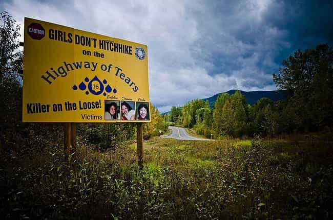 The Victims Are All Young Wome... is listed (or ranked) 1 on the list Women Are Disappearing From This Canadian Highway Without A Trace, And No One Knows Why