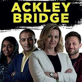 Ackley Bridge is listed (or ranked) 10 on the list The Best Current TV Shows About School