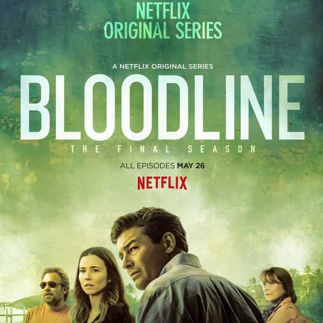 Bloodline - Season 3 is listed (or ranked) 3 on the list Ranking the Best Seasons of 'Bloodline'