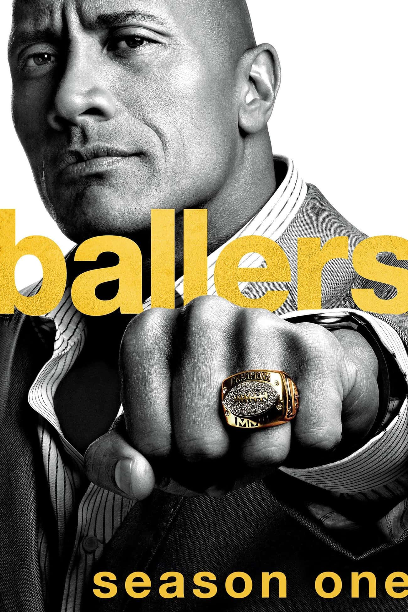 Ballers - Season 1 is listed (or ranked) 3 on the list The Best Seasons of 'Ballers'