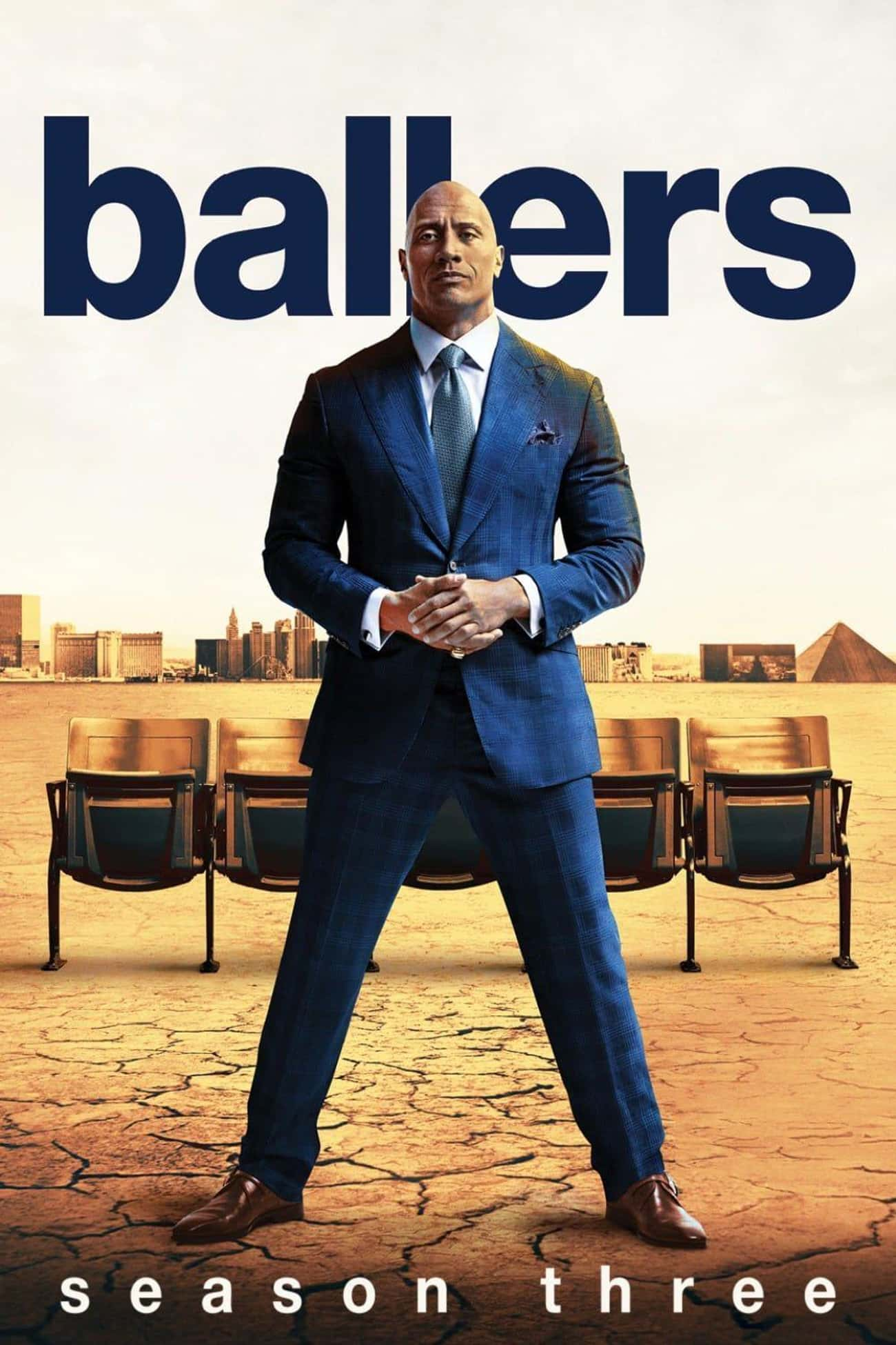 Ballers - Season 3 is listed (or ranked) 2 on the list The Best Seasons of 'Ballers'