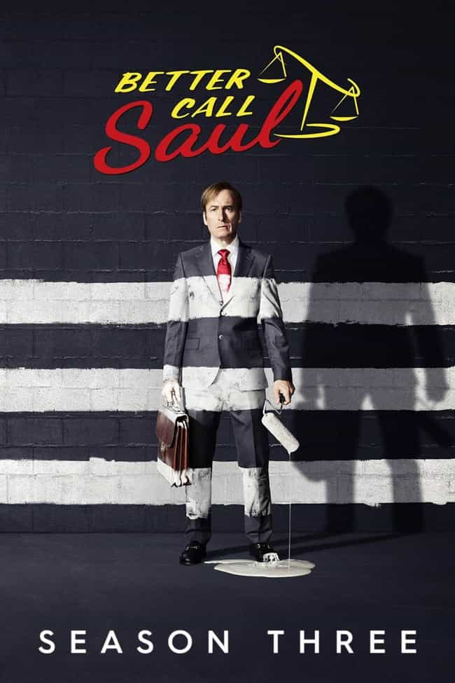 Better Call Saul Season ... is listed (or ranked) 1 on the list The Best Seasons of 'Better Call Saul'