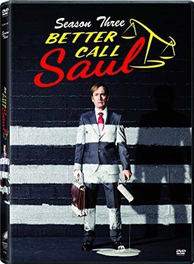 Better Call Saul Season 3 is listed (or ranked) 1 on the list The Best Seasons of Better Call Saul