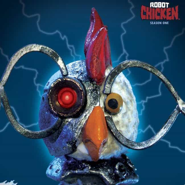 Robot Chicken - Season 1... is listed (or ranked) 4 on the list Ranking the Best Seasons of 'Robot Chicken'