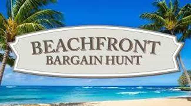 Beachfront Bargain Hunt Season... is listed (or ranked) 4 on the list The Best Seasons of Beachfront Bargain Hunt