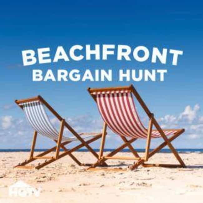 Beachfront Bargain Hunt Season... is listed (or ranked) 2 on the list The Best Seasons of Beachfront Bargain Hunt