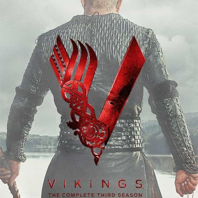 Vikings - Season 3 is listed (or ranked) 4 on the list Ranking the Best Seasons of 'Vikings'