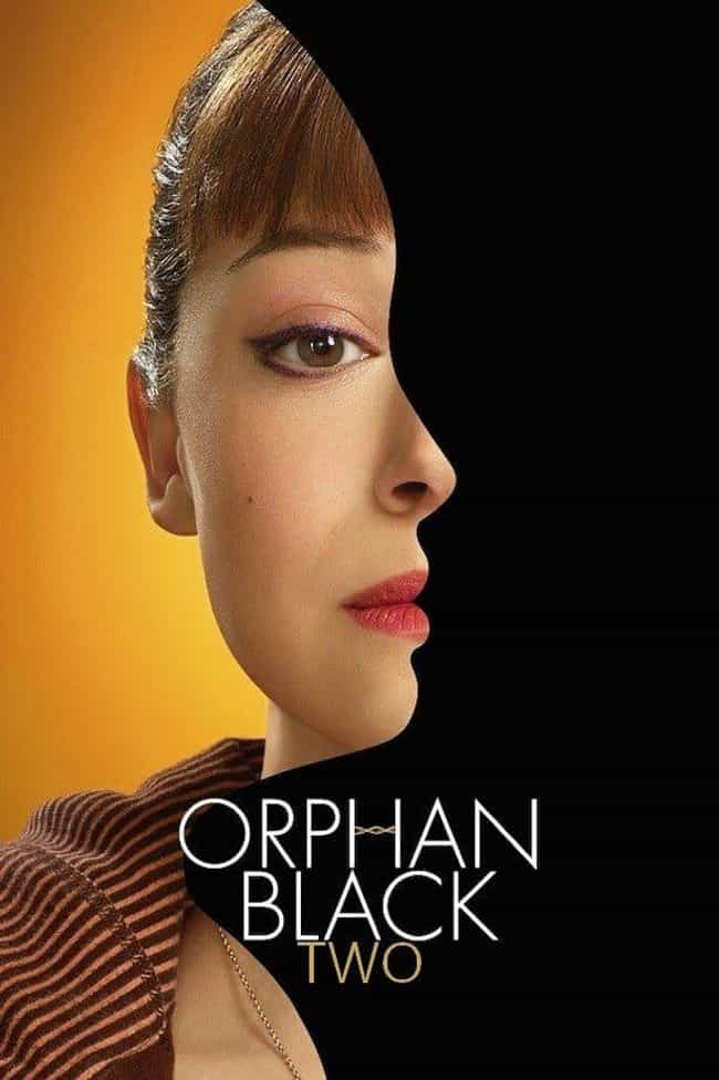 Orphan Black Season 2 is listed (or ranked) 4 on the list Ranking the Best Seasons of 'Orphan Black'