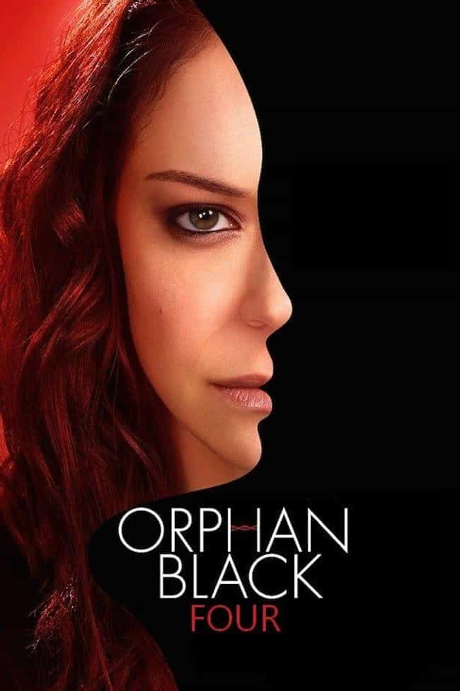Orphan Black - Season 4 ... is listed (or ranked) 3 on the list Ranking the Best Seasons of 'Orphan Black'