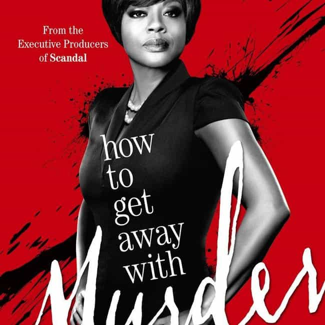 How To Get Away With Murder - ... is listed (or ranked) 2 on the list Ranking the Best Seasons of 'How To Get Away With Murder'
