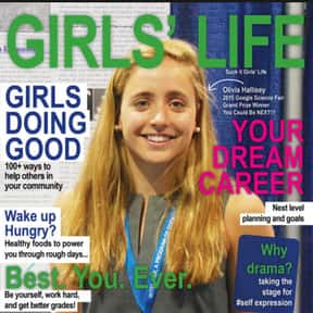 Girls' Life is listed (or ranked) 3 on the list The Very Best Magazines for Teenagers