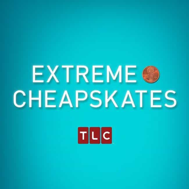Extreme Cheapskates Season 3 is listed (or ranked) 1 on the list Best Seasons of Extreme Cheapskates