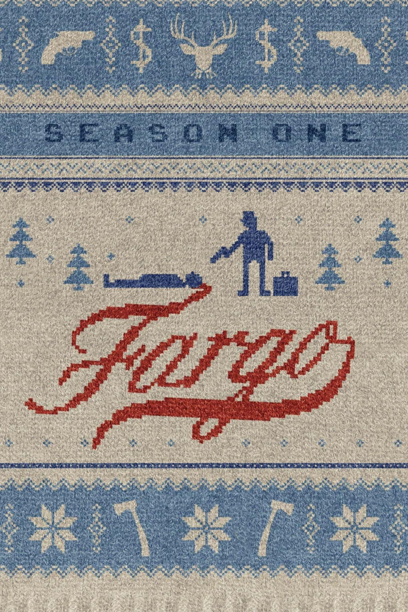 Fargo - Season 1 is listed (or ranked) 1 on the list Best Seasons of 'Fargo'
