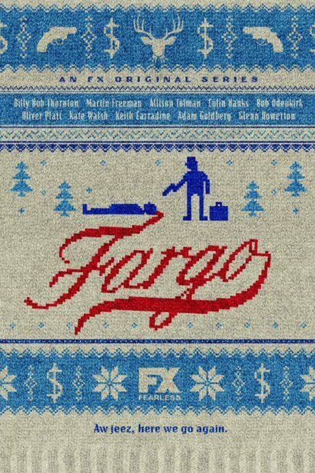 Fargo Season 1 is listed (or ranked) 1 on the list Best Seasons of Fargo