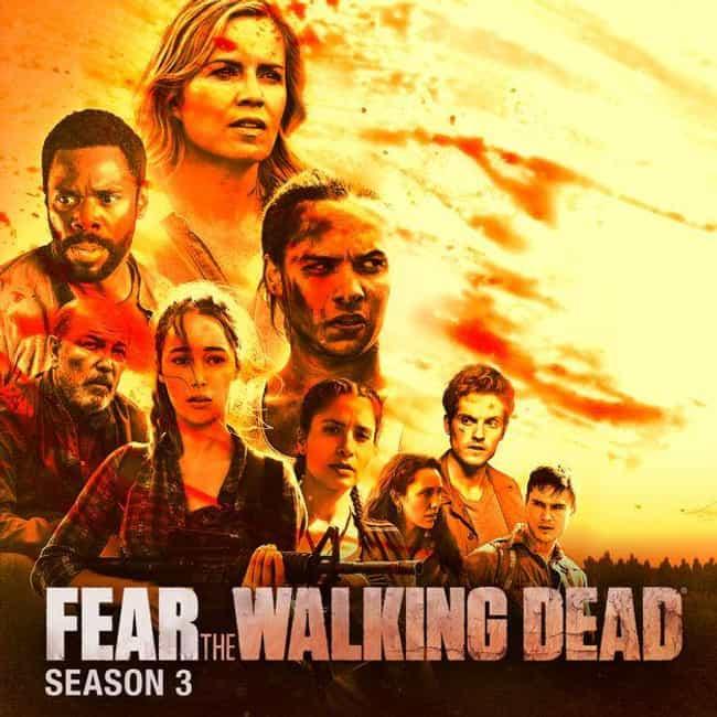 Fear the Walking Dead Season 3 is listed (or ranked) 1 on the list Best Seasons of Fear the Walking Dead