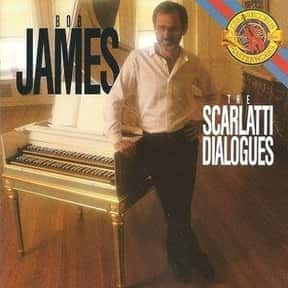 The Scarlatti Dialogues is listed (or ranked) 11 on the list The Best Bob James Albums of All Time